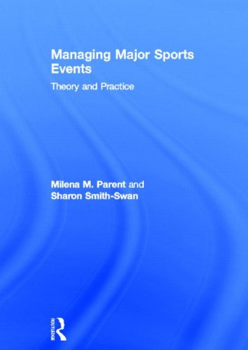 9780415672283: Managing Major Sports Events: Theory and Practice