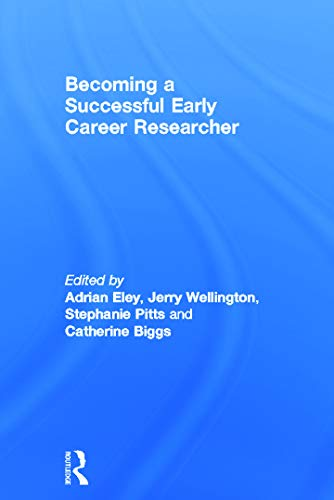 9780415672481: Becoming a Successful Early Career Researcher