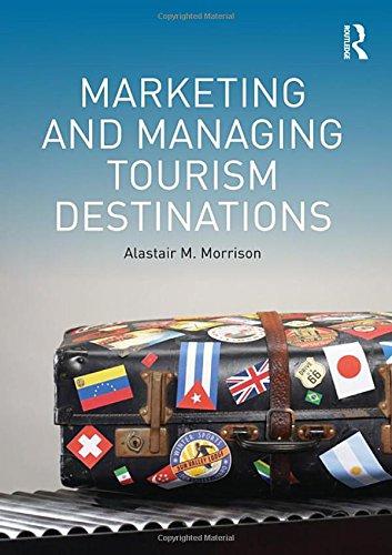 9780415672498: Marketing and Managing Tourism Destinations