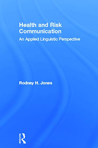 9780415672597: Health and Risk Communication: An Applied Linguistic Perspective