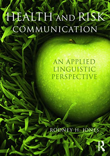 9780415672603: Health and Risk Communication: An Applied Linguistic Perspective