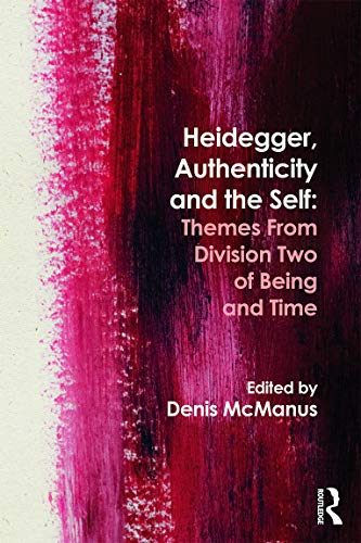 9780415672702: Heidegger, Authenticity and the Self: Themes From Division Two of Being and Time