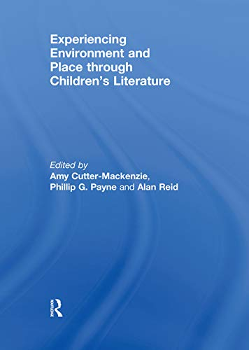 9780415672863: Experiencing Environment and Place through Children's Literature