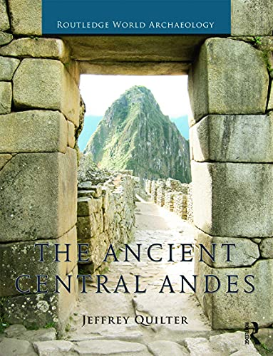 9780415673105: The Ancient Central Andes (Routledge World Archaeology)