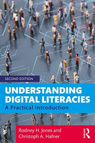 9780415673150: Understanding Digital Literacies: A Practical Introduction