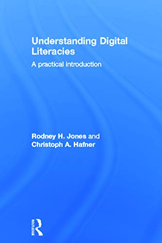 9780415673167: Understanding Digital Literacies: A Practical Introduction