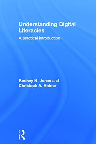 9780415673167: Understanding Digital Literacies: A Practical Introduction