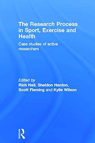 9780415673433: The Research Process in Sport, Exercise and Health: Case Studies of Active Researchers