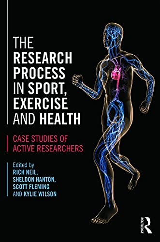 9780415673501: The Research Process in Sport, Exercise and Health: Case Studies of Active Researchers