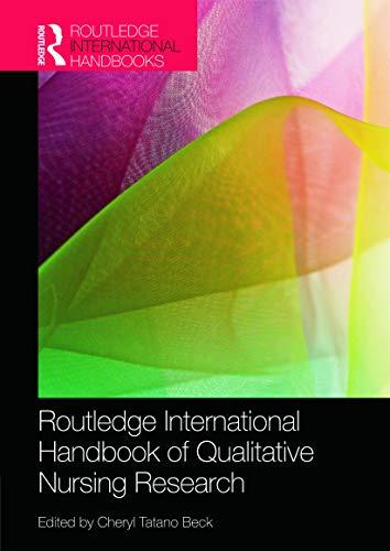 Routledge International Handbook of Qualitative Nursing Research (Routledge Handbooks)