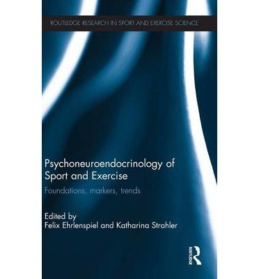 9780415673662: Psychoneuroendocrinology of Sport and Exercise (Routledge Research in Sport and Exercise Science)