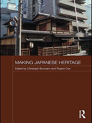 9780415673679: Making Japanese Heritage (Japan Anthropology Workshop)