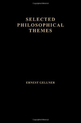 9780415673792: Ernest Gellner, Selected Philosophical Themes