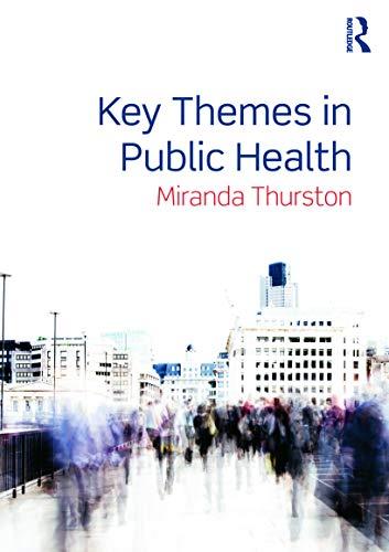 9780415673822: Key Themes in Public Health