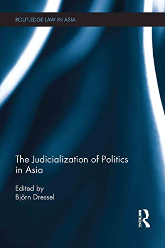 9780415674102: The Judicialization of Politics in Asia (Routledge Law in Asia)