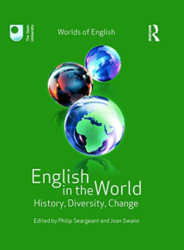 9780415674201: English in the World: History, Diversity, Change (Worlds of English)