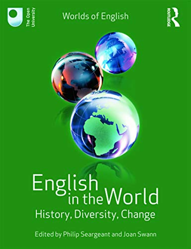 9780415674218: English in the World: History, Diversity, Change