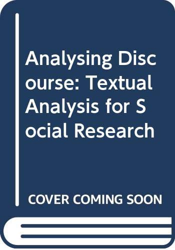 9780415674263: Analysing Discourse: Textual Analysis for Social Research