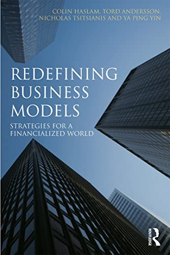 9780415674409: Redefining Business Models: Strategies for a Financialized World