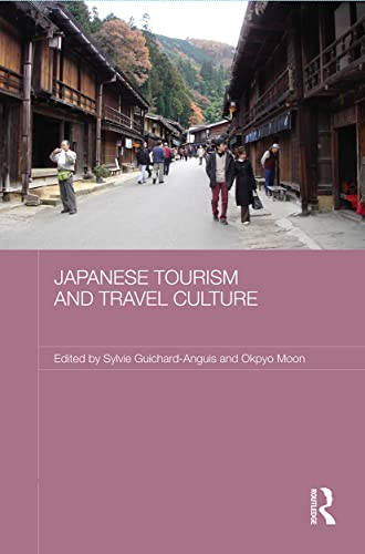 9780415674461: Japanese Tourism and Travel Culture (Japan Anthropology Workshop Se)