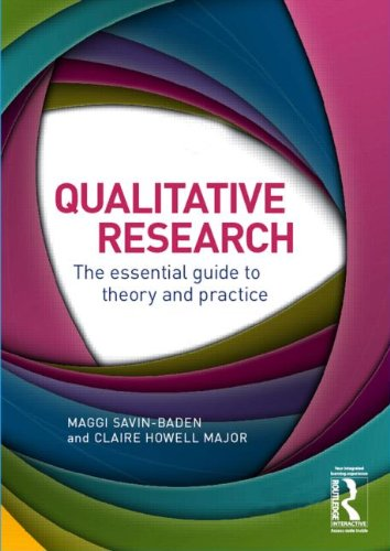 Qualitative Research: The Essential Guide to Theory: Maggi Savin-Baden, Claire