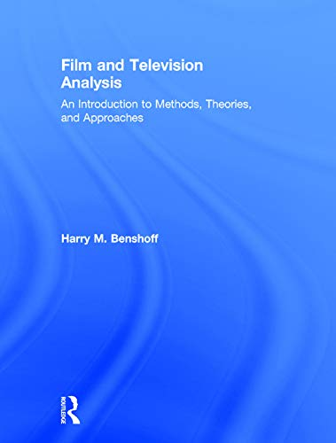 9780415674805: Film and Television Analysis: An Introduction to Methods, Theories, and Approaches