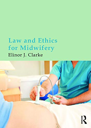 9780415675253: Law and Ethics for Midwifery