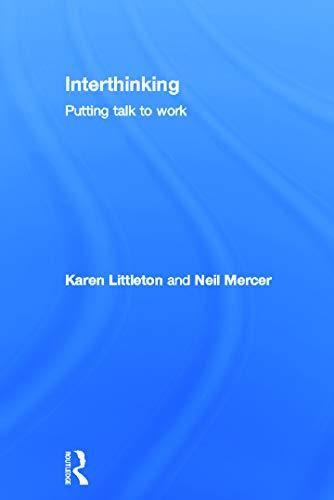 9780415675529: Interthinking: Putting talk to work
