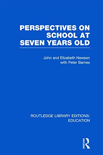 9780415675642: Perspectives on School at Seven Years Old