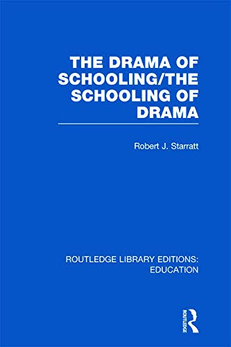 9780415675680: The Drama of Schooling: The Schooling of Drama