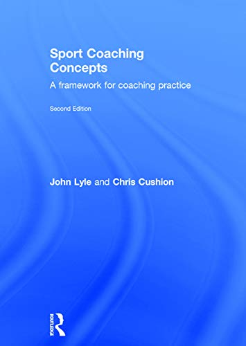 9780415675765: Sport Coaching Concepts: A framework for coaching practice