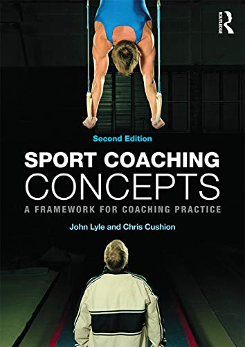 9780415675772: Sport Coaching Concepts: A framework for coaching practice
