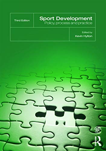 9780415675802: Sport Development: Policy, Process and Practice, third edition