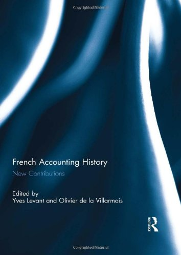 9780415675888: French Accounting History: New Contributions