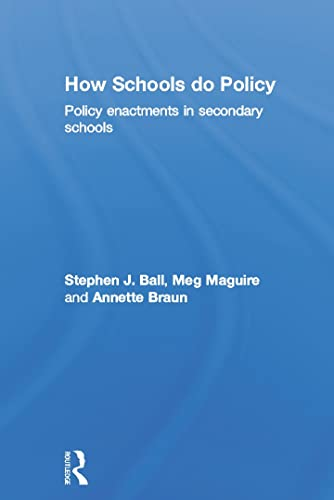 9780415676267: How Schools Do Policy: Policy Enactments in Secondary Schools