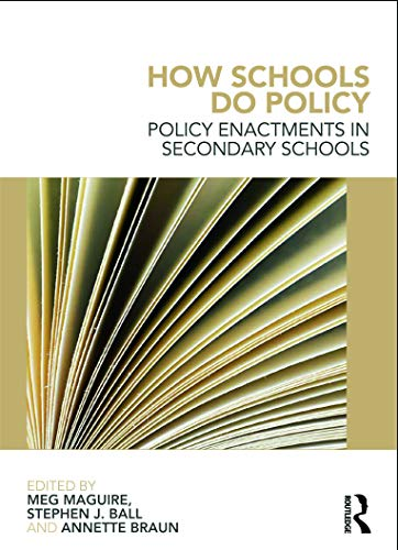 9780415676274: How Schools Do Policy: Policy Enactments in Secondary Schools