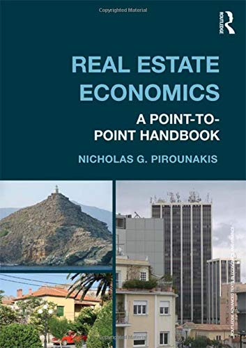 9780415676342: Real Estate Economics: A Point-to-Point Handbook (Routledge Advanced Texts in Economics and Finance)