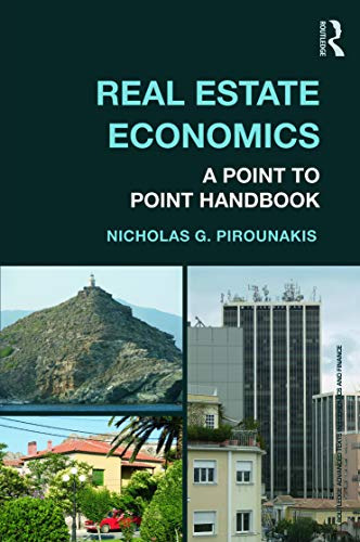 9780415676359: Real Estate Economics: A Point-to-Point Handbook (Routledge Advanced Texts in Economics and Finance)