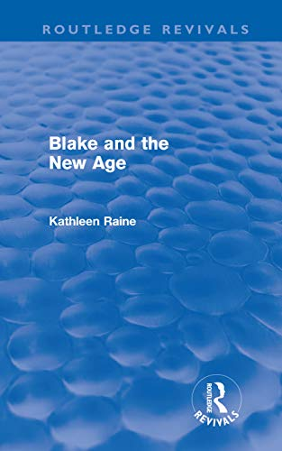 9780415676366: Blake and the New Age (Routledge Revivals)