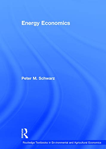 9780415676779: Energy Economics (Routledge Textbooks in Environmental and Agricultural Economics)