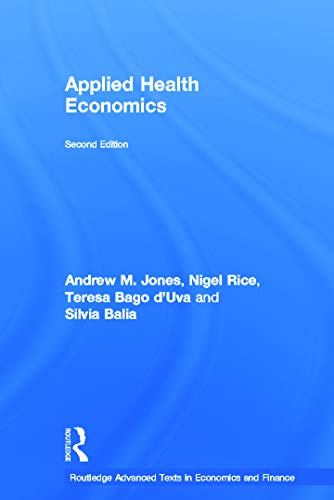 9780415676816: Applied Health Economics (Routledge Advanced Texts in Economics and Finance)