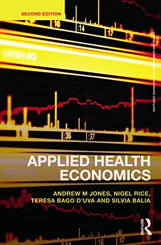 9780415676823: Applied Health Economics (Routledge Advanced Texts in Economics and Finance)