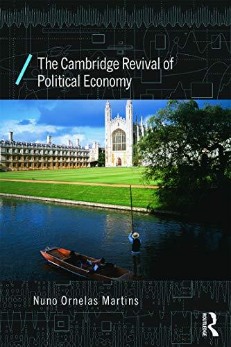 9780415676847: The Cambridge Revival of Political Economy (Economics as Social Theory)