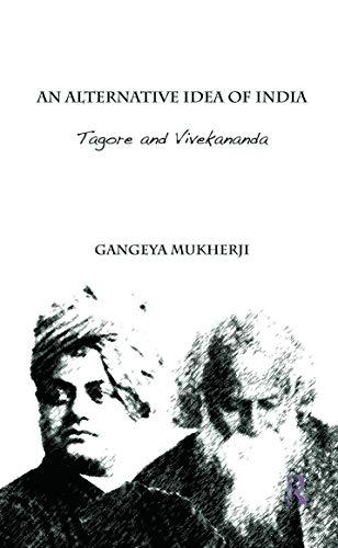9780415676939: An Alternative Idea of India: Tagore and Vivekananda