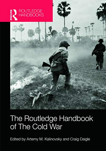 9780415677011: The Routledge Handbook of the Cold War