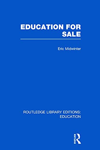 9780415677066: Education for Sale