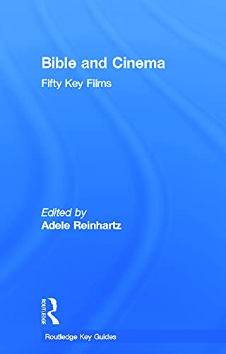 9780415677202: Bible and Cinema: Fifty Key Films (Routledge Key Guides)