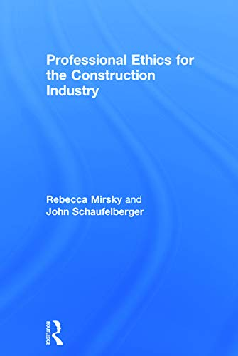 9780415677516: Professional Ethics for the Construction Industry
