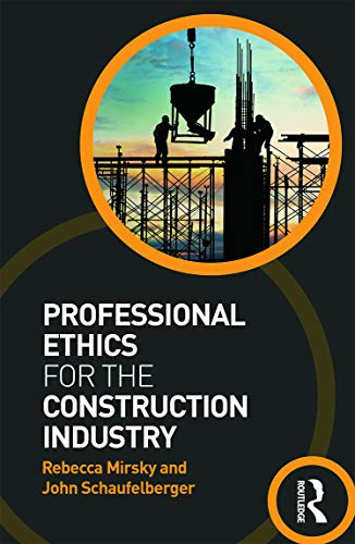 9780415677523: Professional Ethics for the Construction Industry