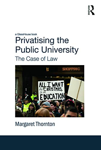 9780415677899: Privatising the Public University: The Case of Law